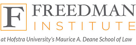 Freedman Institute at Hofstra University;s Maurice A. Deane School of Law
